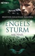 Heather Killough-Walden: Engelssturm - Michael ★★★★★