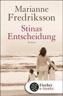 Marianne Fredriksson: Stinas Entscheidung ★★★★