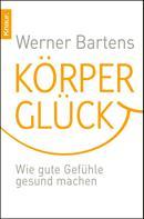 Werner Bartens: Körperglück ★★★