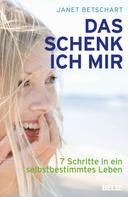 Janet Betschart: Das schenk' ich mir ★★★★★
