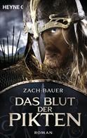 Bastian Zach: Das Blut der Pikten ★★★★