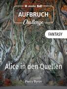 Percy Byron: Alice in den Quellen ★★★