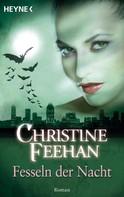 Christine Feehan: Fesseln der Nacht ★★★★★