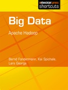 Bernd Fondermann: Big Data - Apache Hadoop