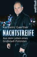 Karlheinz Gaertner: Nachtstreife ★★★★