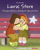 Klaus Baumgart: Lauras Stern - Freundschaftliche Gutenacht-Geschichten