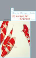 Milena Michiko Flasar: Ich nannte ihn Krawatte ★★★★★