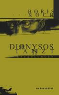 Boris Koch: Dionysos tanzt