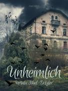 Ursula Isbel-Dotzler: Unheimlich ★★★★★