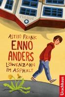Astrid Frank: Enno Anders ★★★★