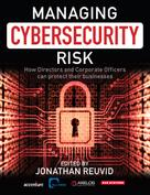 Jonathan Reuvid: Managing Cybersecurity Risk