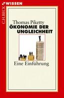 Thomas Piketty: Ökonomie der Ungleichheit
