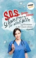 Beatrix Mannel: SOS - Schwestern für alle Fälle - Band 1: Willkommen in der Chaos-Klinik ★★★★★
