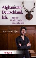 Hassan Ali Djan: Afghanistan. Deutschland. Ich ★★★★★