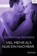 Katherine Garbera: Viel mehr als nur ein Nachbar ★★★★