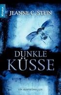 Jeanne C. Stein: Dunkle Küsse ★★★★★