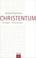 Richard Reschika: Christentum