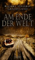 Michael Dissieux: Graues Land 3 - Am Ende der Welt ★★★