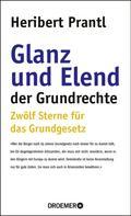 Heribert Prantl: Glanz und Elend der Grundrechte ★★★