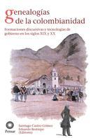 Santiago, Castro-Gómez: Genealogías de la colombianidad