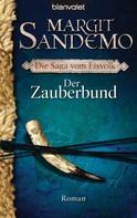 Margit Sandemo: Der Zauberbund ★★★★