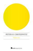 Peter O. Chotjewitz: Malavita