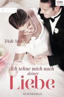 Trish Morey: Ich sehne mich nach deiner Liebe ★★★★