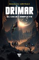 Rodolfo Martínez: Drímar, el ciclo completo