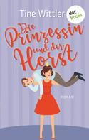 Tine Wittler: Die Prinzessin und der Horst ★★★★