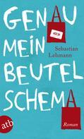 Sebastian Lehmann: Genau mein Beutelschema ★★★