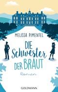 Melissa Pimentel: Die Schwester der Braut ★★★