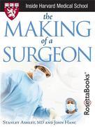 John Hanc: The Making of a Surgeon