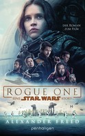 Alexander Freed: Star Wars™ - Rogue One ★★★★★