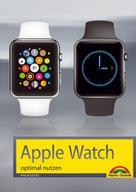 Philip Kiefer: Apple Watch optimal nutzen ★★★