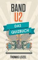 Thomas Leizel: Band U2
