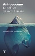 Manuel Arias Maldonado: Antropoceno