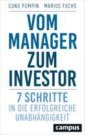 Cuno Pümpin: Vom Manager zum Investor