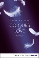 Kathryn Taylor: Colours of Love - Entblößt ★★★★★