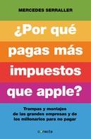Mercedes Serraller: ¿Por qué pagas más impuestos que Apple?