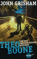 John Grisham: Theo Boone und das verschwundene Mädchen ★★★★