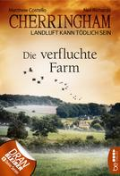 Matthew Costello: Cherringham - Die verfluchte Farm ★★★★★