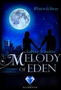 Sabine Schulter: Melody of Eden 2: Blutwächter ★★★★★