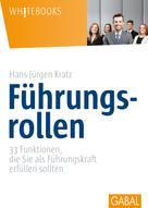 Hans-Jürgen Kratz: Führungsrollen