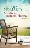 Nicola Moriarty: Mit dir in meinem Herzen ★★★★