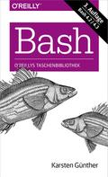 Karsten Gunther: Bash kurz & gut