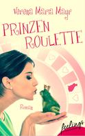 Verena Maria Mayr: Prinzenroulette ★★★