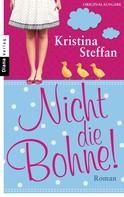 Kristina Steffan: Nicht die Bohne! ★★★★★