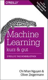 Machine Learning – kurz & gut - Eine Einführung mit Python, Pandas und Scikit-Learn