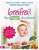 Loretta Stern: Breifrei! Das Veggie-Kochbuch ★★★★