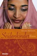 Christina Brudereck: Seidenkinder ★★★★